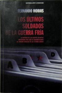 Libro Los últimos soldados de la Guerra Fría.-g