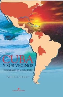 """Carátula del libro """"Cuba y sus vecinos"""", a presentarse en la 24 Feria Internacional del Libro de La Habana, 2015"""